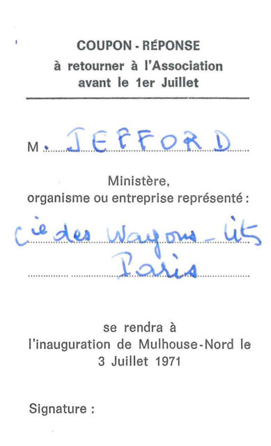 Reply coupon for the inauguration of Mulhouse North of 3 July 1971 of Mr Jefford, secretary of the general management of the Compagnie Internationale des Wagons-Lits et du Tourisme (CIWLT)