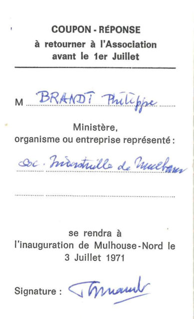 Reply coupon for the inauguration of Mulhouse North of 3 July 1971 of Mr Brandt, Chairman of the Société Industrielle de Mulhouse (SIM)