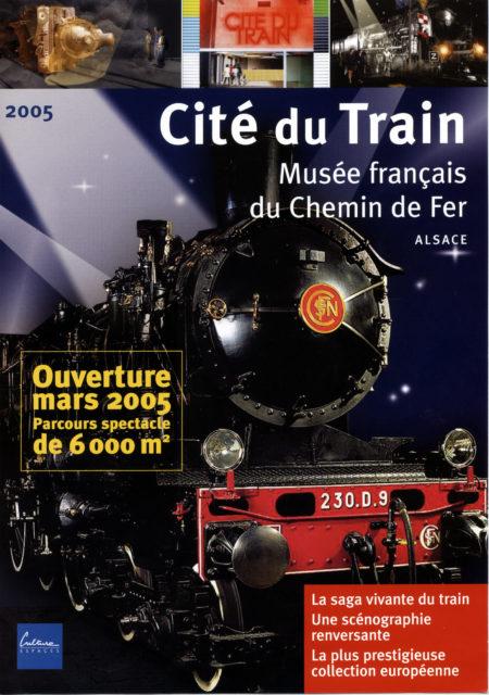 Culturespaces, Ouverture de la Cité du Train, 2005