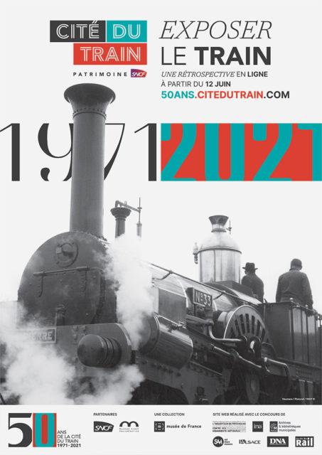 Landor & Fitch et VUXE, 1971-2021 Trains as museum exhibits, Poster designed for the 50th anniversary of the Cité du Train, 2021, Cité du Train collection